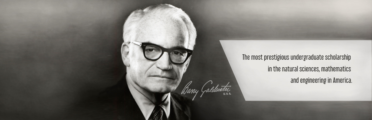 "An image of Barry Goldwater along with a quote that says ""The most prestigious undergraduate scholarship in the natural sciences mathematics and engineering in America"""