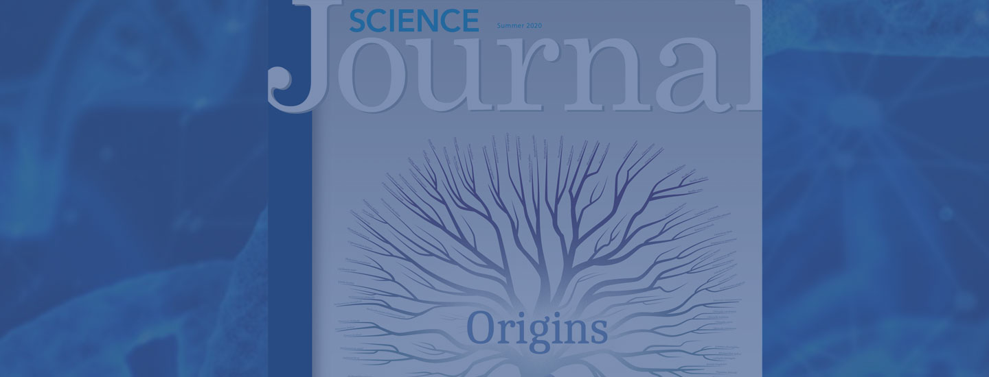 Science Journal Summer 2020 cover with DNA in the background.
