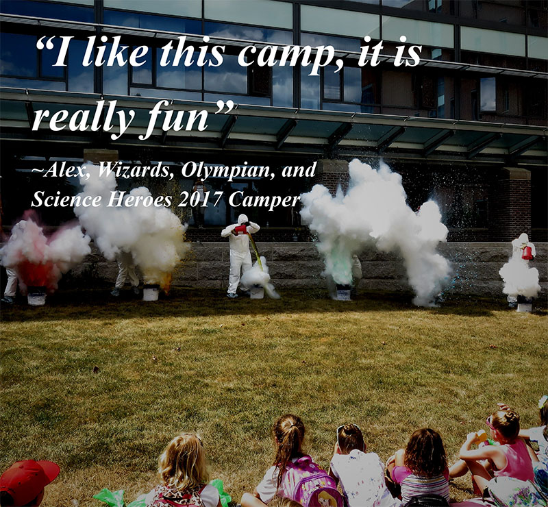 I like this camp, it is really fun! Alex, 2017 Junior Science Sleuths Campr